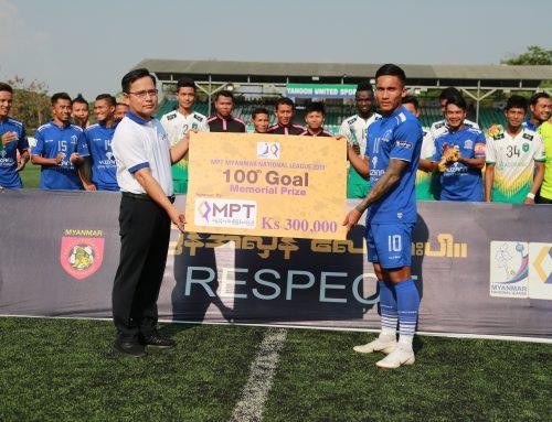 MPT Myanmar National League 2019 အမွတ္ေပး ေဘာလံုးၿပိဳင္ပြဲ ရာျပည့္သြင္းဂိုးအတြက္ MPT မွ အမွတ္တရဆု ေပးအပ္